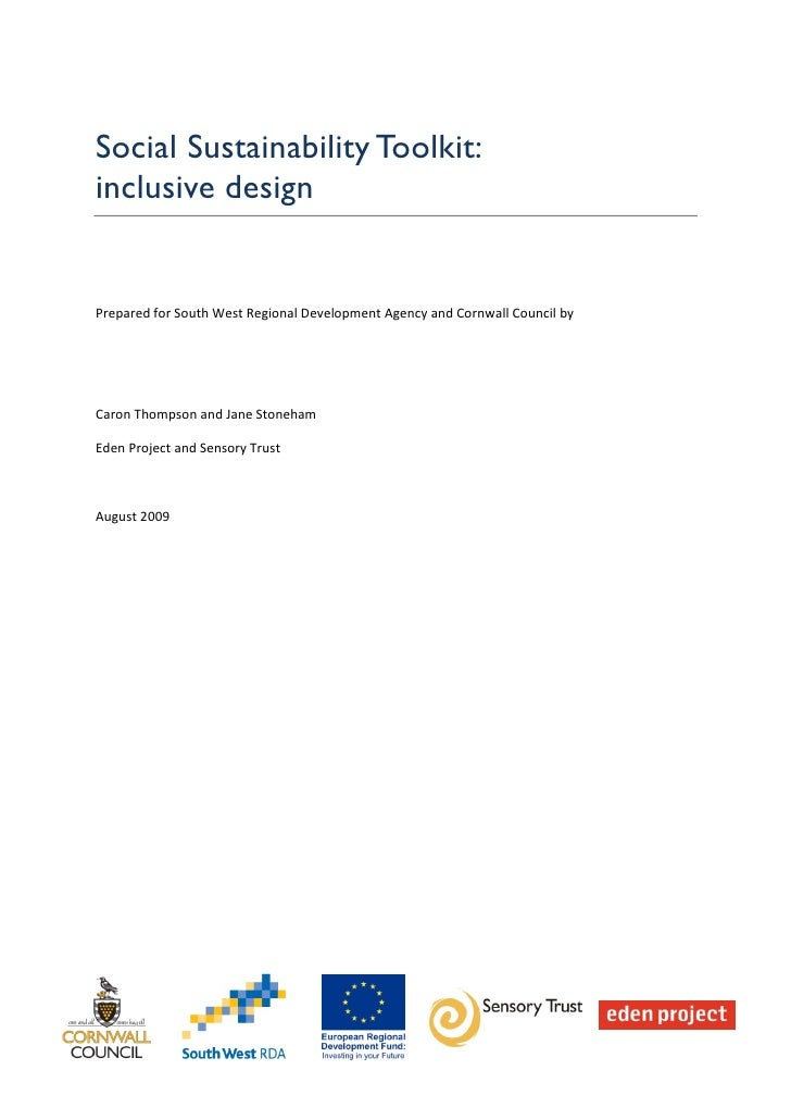 Social Sustainability Toolkit:inclusive designPrepared for South West Regional Development Agency and Cornwall Council byC...