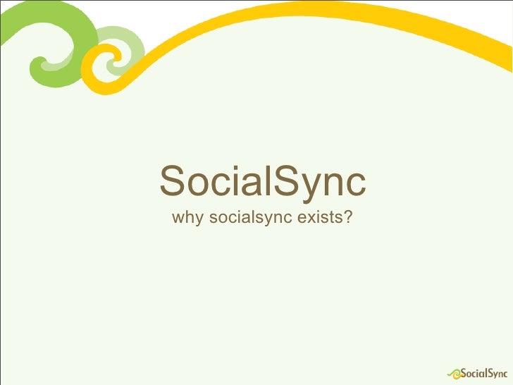 SocialSync why socialsync exists?