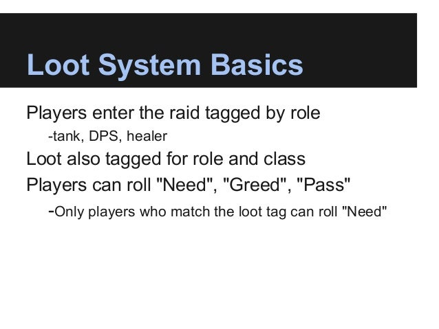 social systems in virtual worlds: building a better looking raid loot  system in world of warcraft using the iad framework