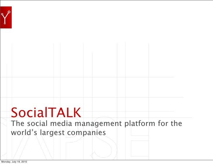 SocialTALK         Social Media Publishing Platform by Syncapse          JUNE 29, 2010                                   S...