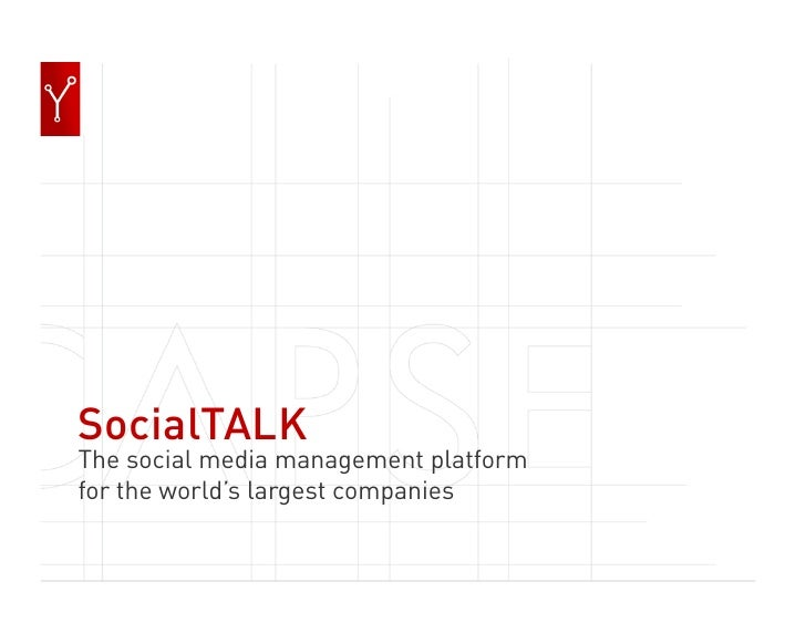 SocialTALK The social media management platform for the world's largest companies