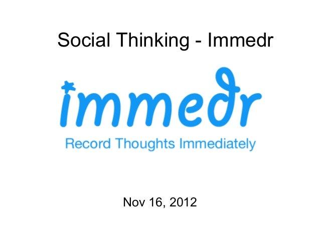 Social Thinking - Immedr       Nov 16, 2012