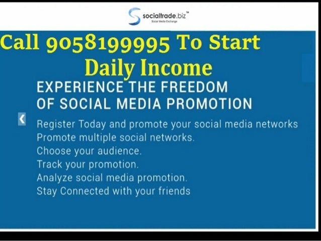 social trade biz Earn by click work and get paid daily in your account Call 9058199995