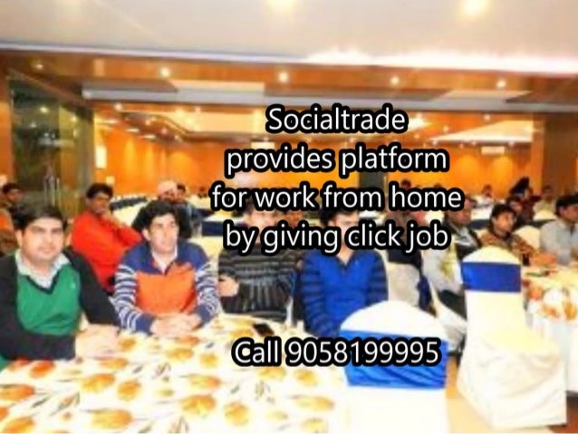socialtrade gives you home based online jobs. call 9058199995 Slide 3