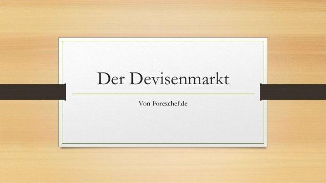 Der Devisenmarkt Von Forexchef.de
