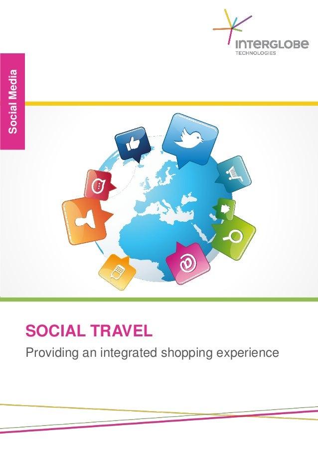 SOCIAL TRAVEL SocialMedia Providing an integrated shopping experience