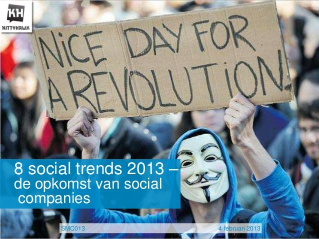 8 social trends 2013 –de opkomst van socialcompanies      SMC013             4 februari 2013
