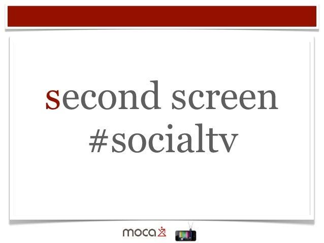 second screen  #socialtv