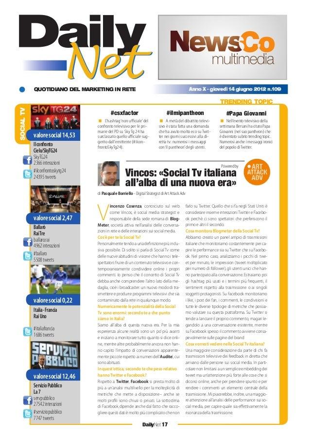 QUOTIDIANO DEL MARKETING IN RETE DailyNet 17 SOCIALTV TRENDING TOPIC V incenzo Cosenza, conosciuto sul web come Vincos, è ...