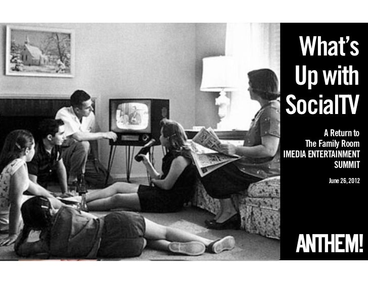 What's Up withSocialTV            A Return to      The Family RoomIMEDIA ENTERTAINMENT               SUMMIT             Ju...