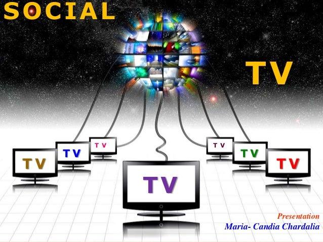 SOCIAL                            TV           T V        T V      TV                    TV TV                            ...