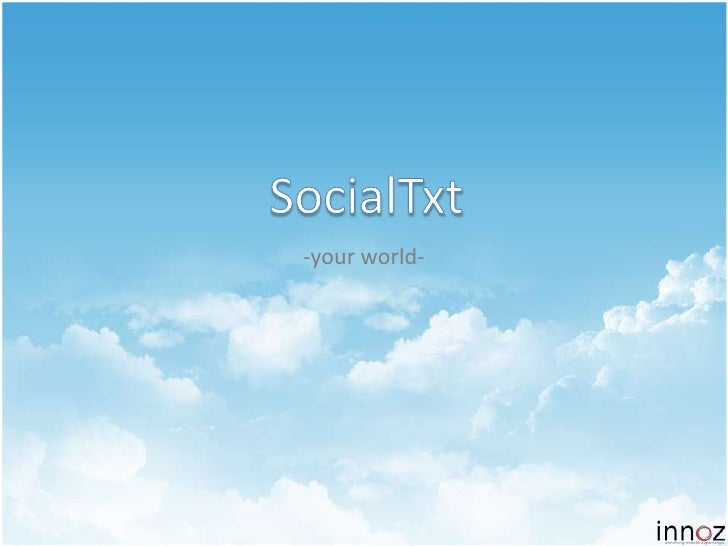 SocialTxt<br />-your world-<br />