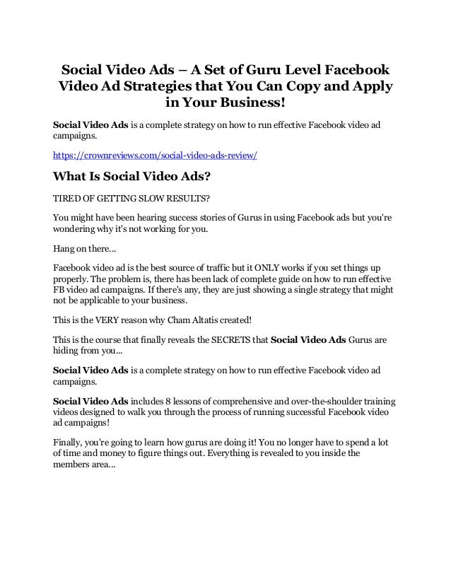 Social Video Ads – A Set of Guru Level Facebook Video Ad Strategies that You Can Copy and Apply in Your Business! Social V...