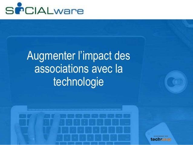 Augmenter l'impact des associations avec la technologie