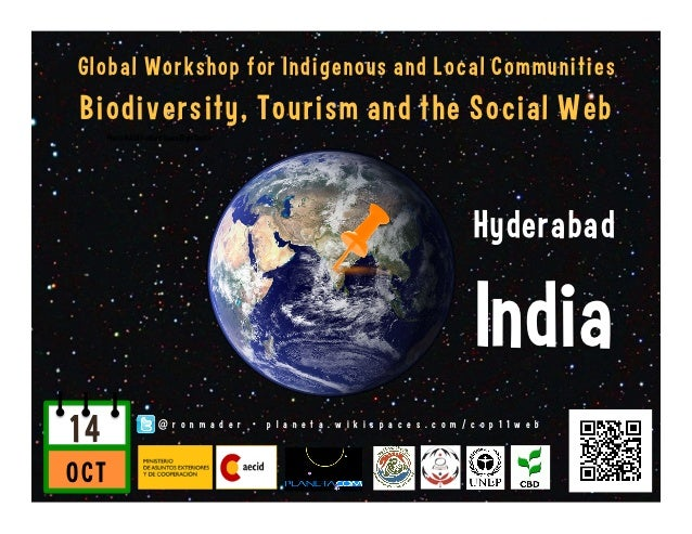 Global Workshop for Indigenous Peoples and Local Communities: Biodiversity, Tourism and the Social Web  Slide 2