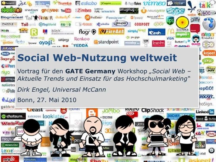 """Social Web-Nutzung weltweit Vortrag für den GATE Germany Workshop """"Social Web – Aktuelle Trends und Einsatz für das Hochsc..."""