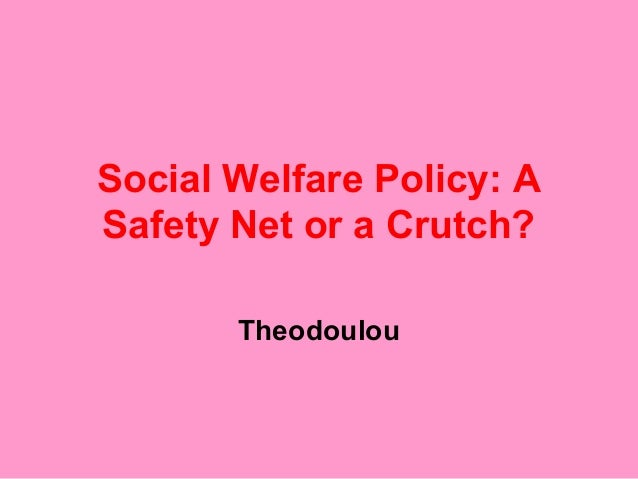 social policy social welfare and the Social policy and social justice provides today's students and  tomorrow's practitioners with a comprehensive overview of us socia.