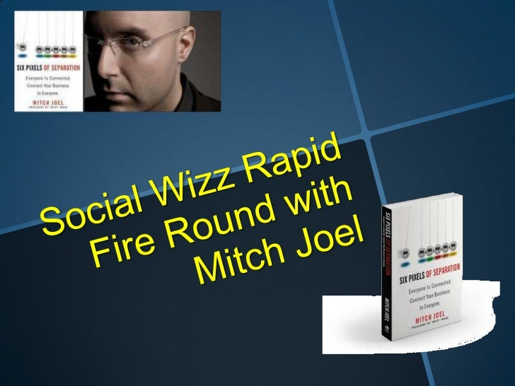 Social Wizz Rapid Fire Round with Mitch Joel<br />
