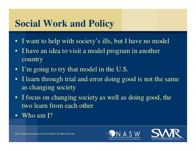 social work advocacy Social work has long embraced advocating for vulnerable populations, yet there  has been concern the profession has moved away from this.