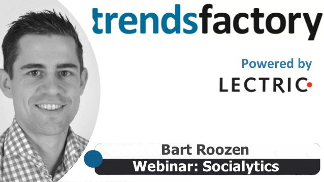 Webinar: Socialytics Bart Roozen Powered by