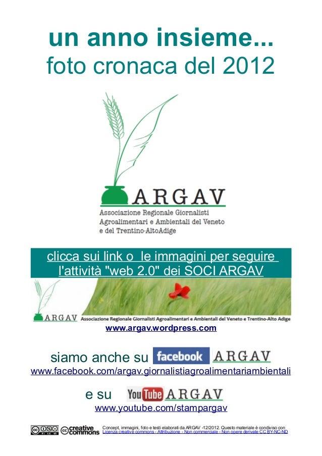 """un anno insieme...   foto cronaca del 2012   clicca sui link o le immagini per seguire      lattività """"web 2.0"""" dei SOCI A..."""