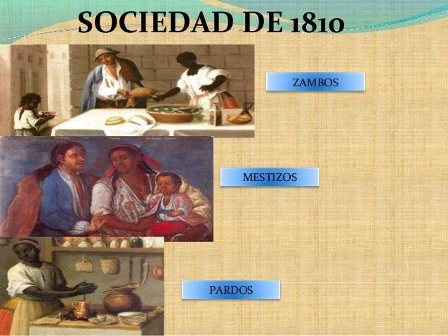 ZAMBOS MESTIZOS PARDOS SOCIEDAD DE 1810