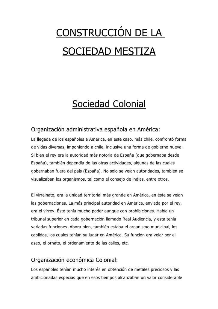 CONSTRUCCIÓN DE LA                 SOCIEDAD MESTIZA                          Sociedad Colonial  Organización administrativ...