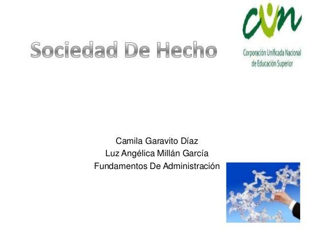Camila Garavito Díaz Luz Angélica Millán García Fundamentos De Administración