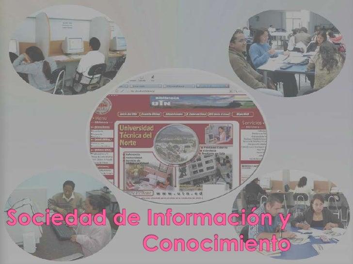Sociedad de Información y Conocimiento<br />