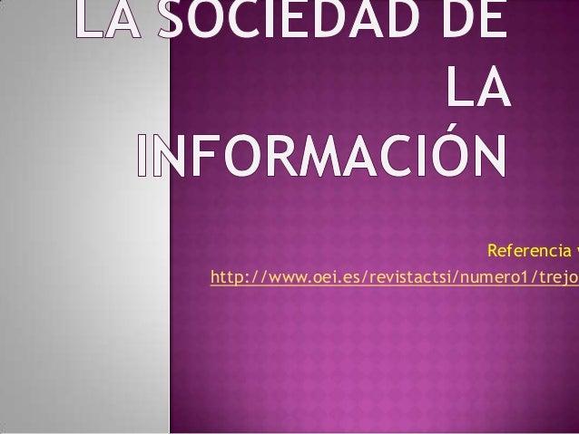 Referencia whttp://www.oei.es/revistactsi/numero1/trejo.