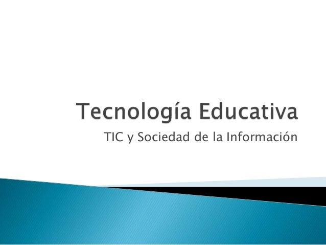 TIC y Sociedad de la Información