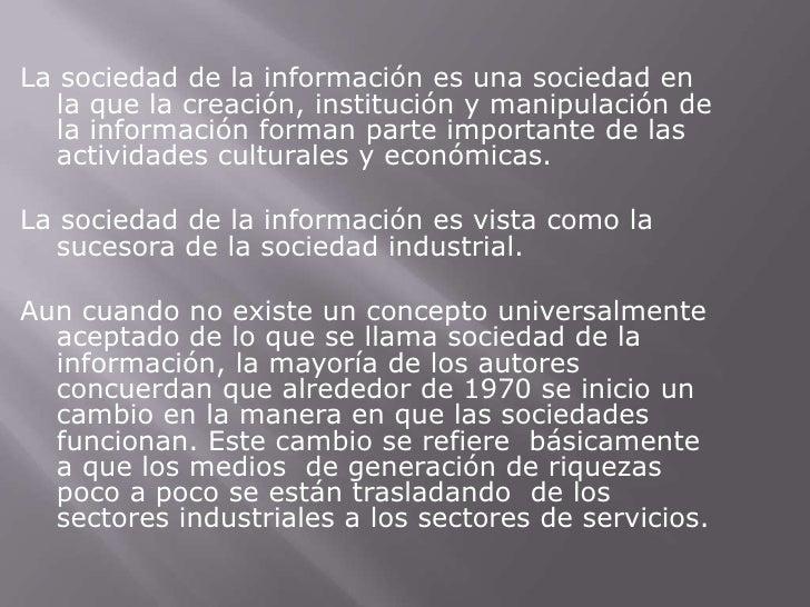 Sociedad De La InformacióN Y Del Conocimiento Slide 2