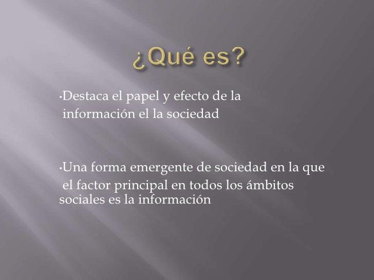 Sociedad De La InformacióN Y Del Conocimiento Slide 3