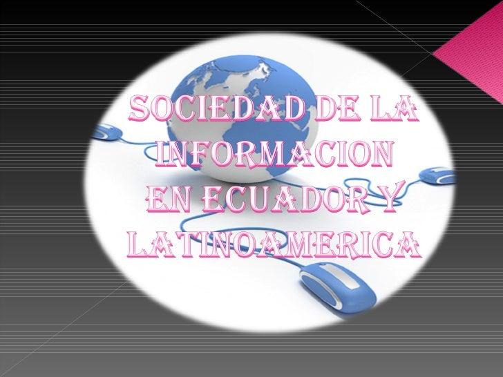Una sociedad de la información es una sociedad en la que la creación, distribución      y manipulación de la      informac...