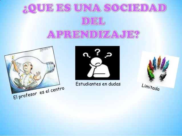 Sociedad del aprendizaje,digital y del conocimiento Slide 3