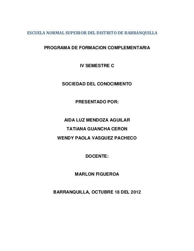 ESCUELA NORMAL SUPERIOR DEL DISTRITO DE BARRANQUILLA      PROGRAMA DE FORMACION COMPLEMENTARIA                     IV SEME...