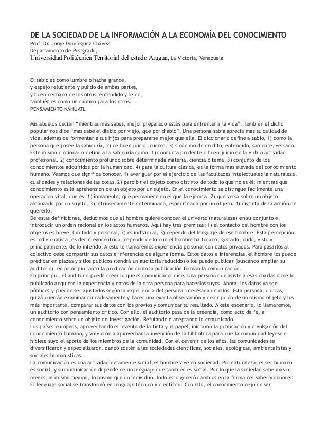 DE LA SOCIEDAD DE LA INFORMACIÓN A LA ECONOMÍA DEL CONOCIMIENTOProf. Dr. Jorge Domínguez ChávezDepartamento de Postgrado,U...