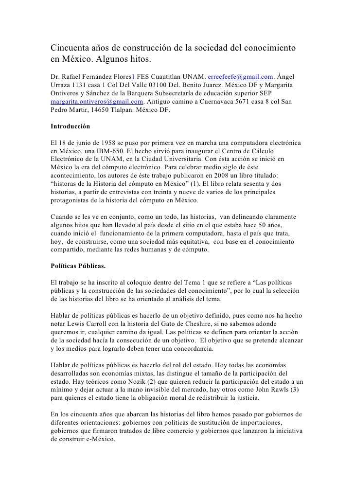 Cincuenta años de construcción de la sociedad del conocimiento en México. Algunos hitos. Dr. Rafael Fernández Flores1 FES ...