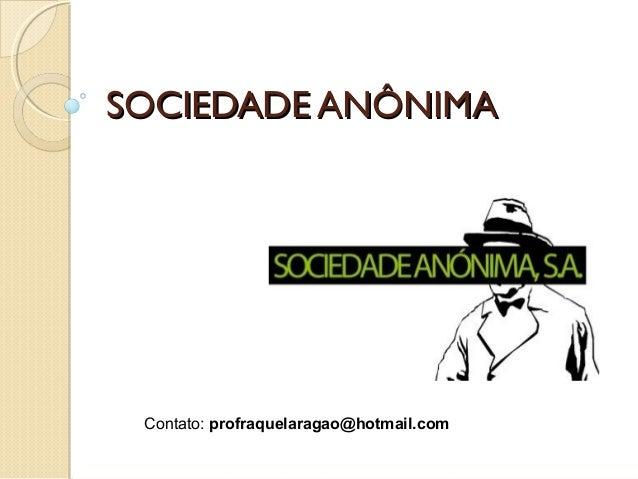 Sociedade Anônima - Direito Administrativo I