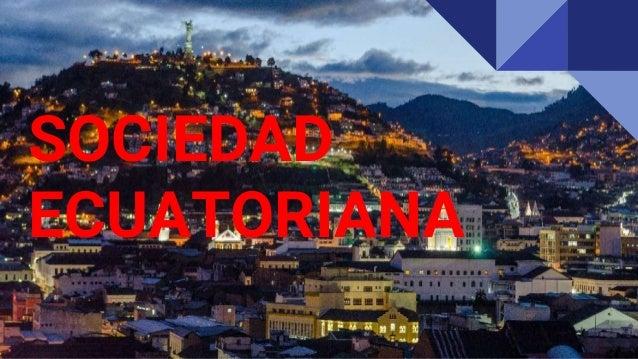 SOCIEDAD ECUATORIANA