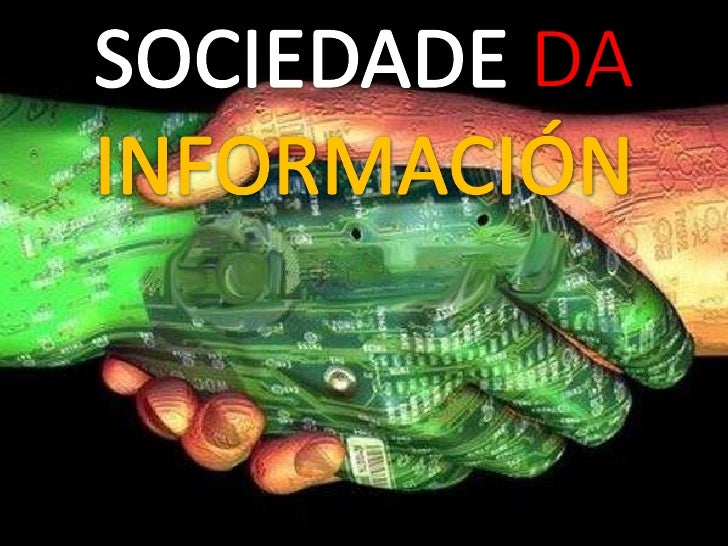 SOCIEDADE DAINFORMACIÓN<br />