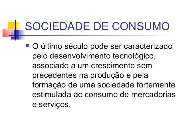 Sociedade de consumo Slide 2