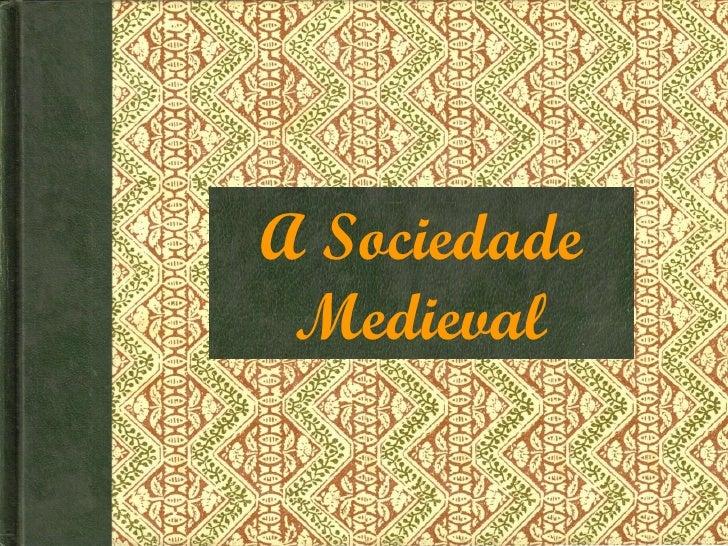 Burguesia na Sociedade Medieval
