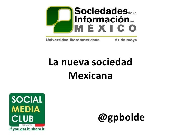 La nueva sociedad Mexicana @gpbolde