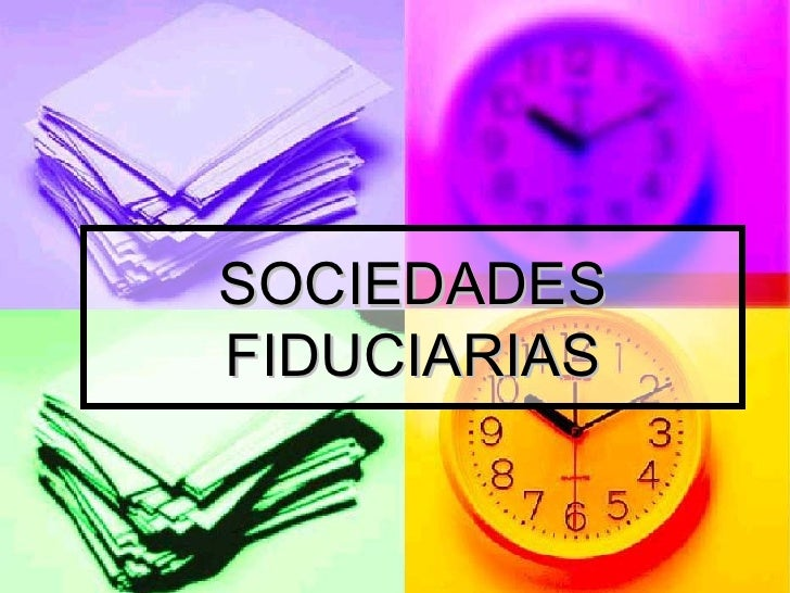 SOCIEDADES FIDUCIARIAS
