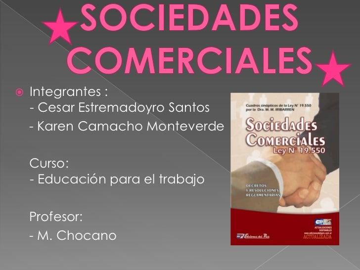    Integrantes :     - Cesar Estremadoyro Santos     - Karen Camacho Monteverde      Curso:     - Educación para el traba...