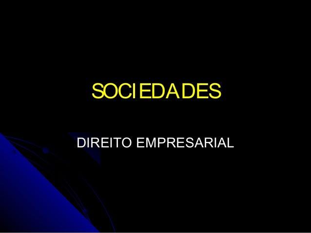 SOCIEDADES DIREITO EMPRESARIAL