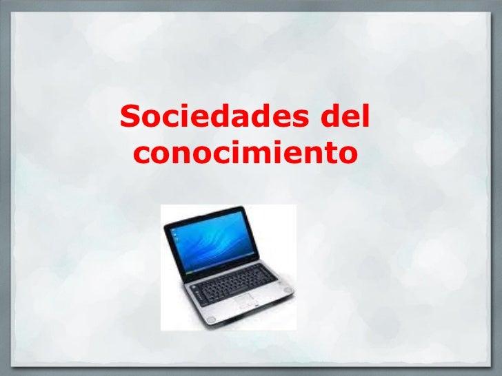 Sociedades del conocimiento
