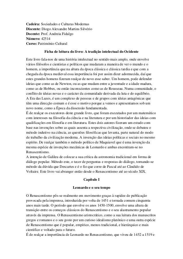 Cadeira: Sociedades e Culturas ModernasDiscente: Diogo Alexandre Martins SilvérioDocente: Prof. Andreia FidalgoNúmero: 425...