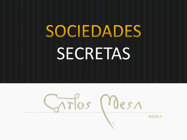 SECRETAS Carlos Mesa inicio >